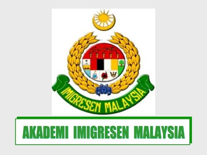 AKADEMI  IMIGRESEN  MALAYSIA
