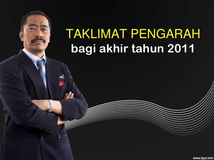 TAKLIMAT PENGARAH bagi akhir tahun 2011