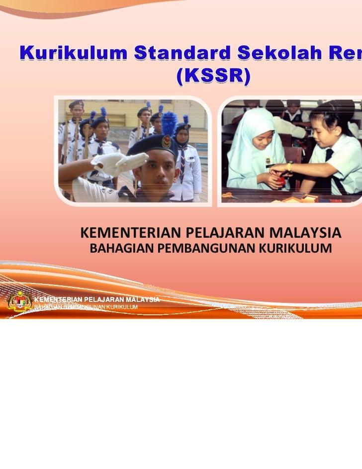 KEMENTERIANPELAJARANMALAYSIA               BAHAGIANPEMBANGUNANKURIKULUMKEMENTERIAN PELAJARAN MALAYSIA                 ...