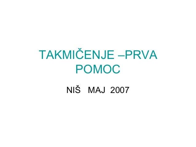 TAKMIČENJE –PRVA POMOC NIŠ MAJ 2007