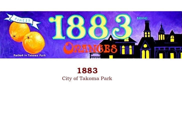 1883<br />City of Takoma Park<br />