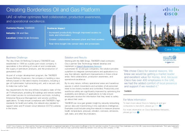 Creating Borderless Oil and Gas PlatformUAE oil refiner optimizes field collaboration, production awareness,and operationa...