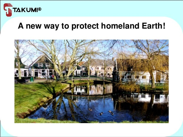 A new way to protect homeland Earth!