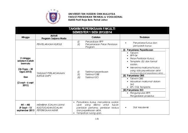 UNIVERSITI TUN HUSSEIN ONN MALAYSIA FAKULTI PENDIDIKAN TEKNIKAL & VOKASIONAL 86400 Parit Raja Batu Pahat Johor TAKWIM PEPE...