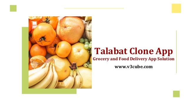 Talabat Clone App Grocery and Food Delivery App Solution www.v3cube.com