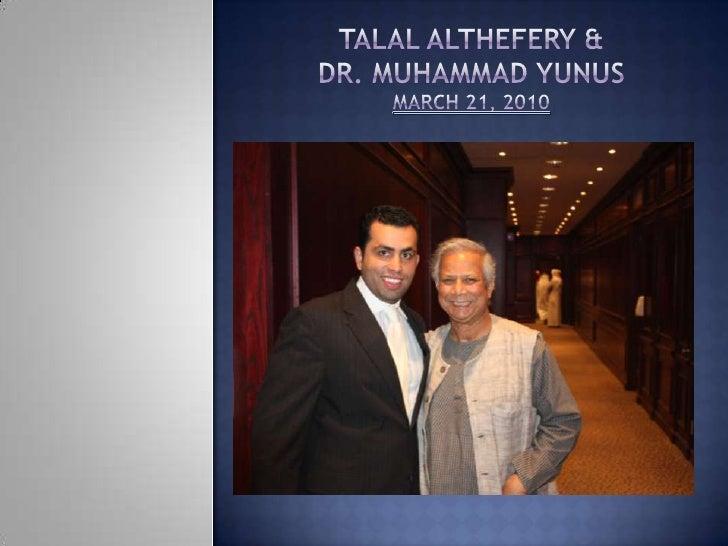 Talal Althefery & Dr. Muhammad YunusMarch 21, 2010<br />