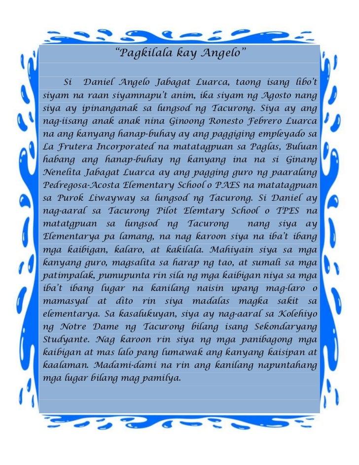 """""""Pagkilala kay Angelo""""    Si   Daniel Angelo Jabagat Luarca, taong isang libo'tsiyam na raan siyamnapu't anim, ika siyam n..."""