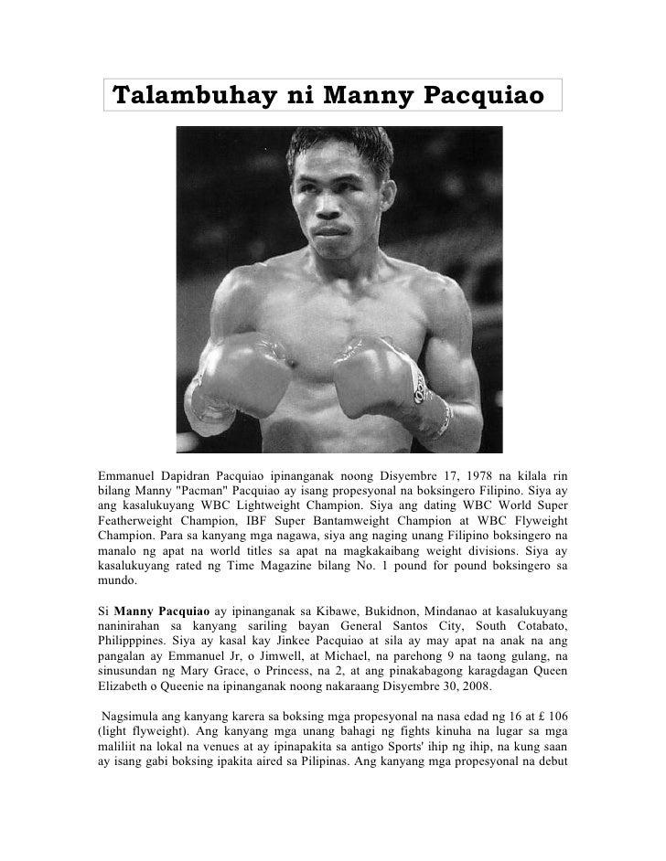 """Talambuhay ni Manny PacquiaoEmmanuel Dapidran Pacquiao ipinanganak noong Disyembre 17, 1978 na kilala rinbilang Manny """"Pac..."""