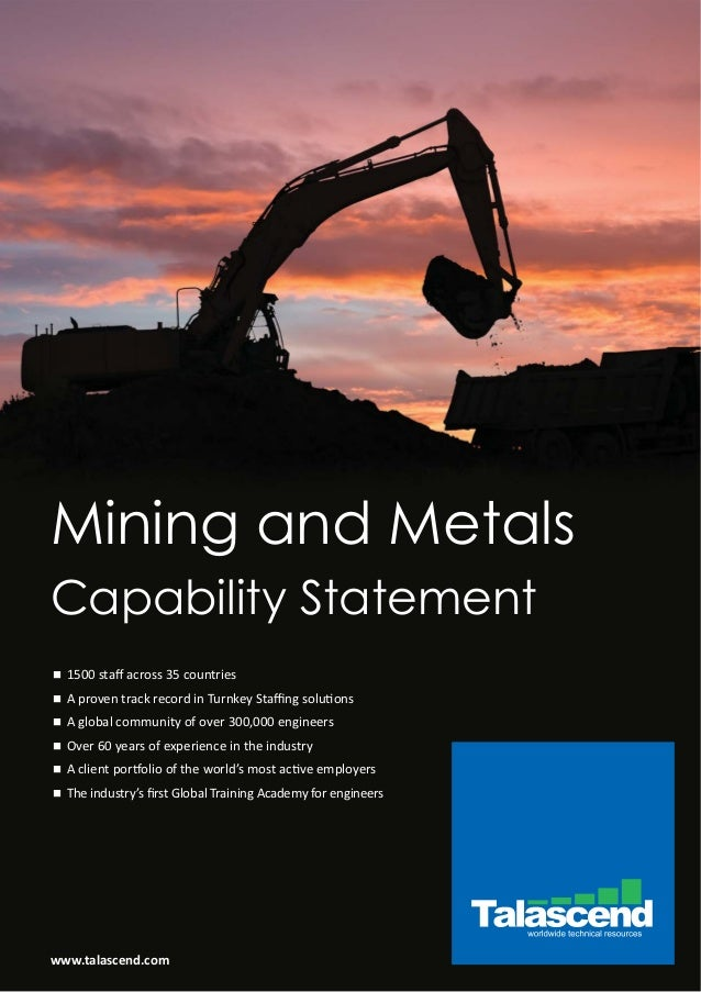 www.talascend.com Mining and Metals n 1500 staff across 35 countries n A proven track record in Turnkey Staffing solutions n ...