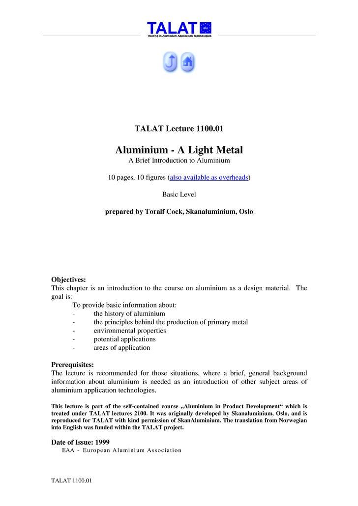 TALAT Lecture 1100.01                         Aluminium - A Light Metal                             A Brief Introduction t...