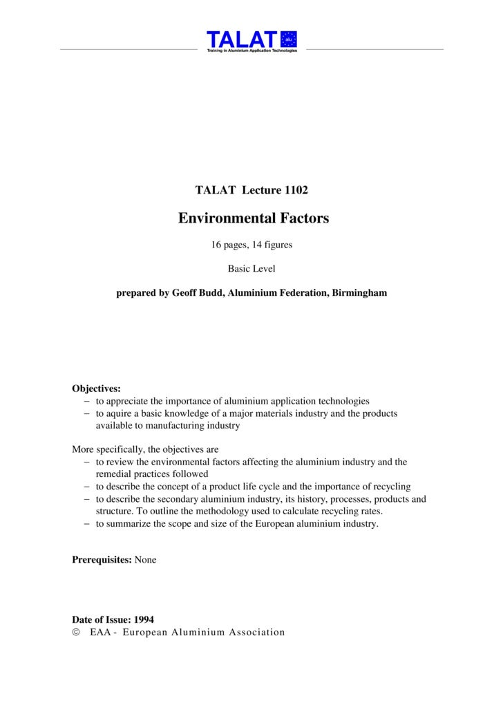 TALAT Lecture 1102                           Environmental Factors                                  16 pages, 14 figures  ...