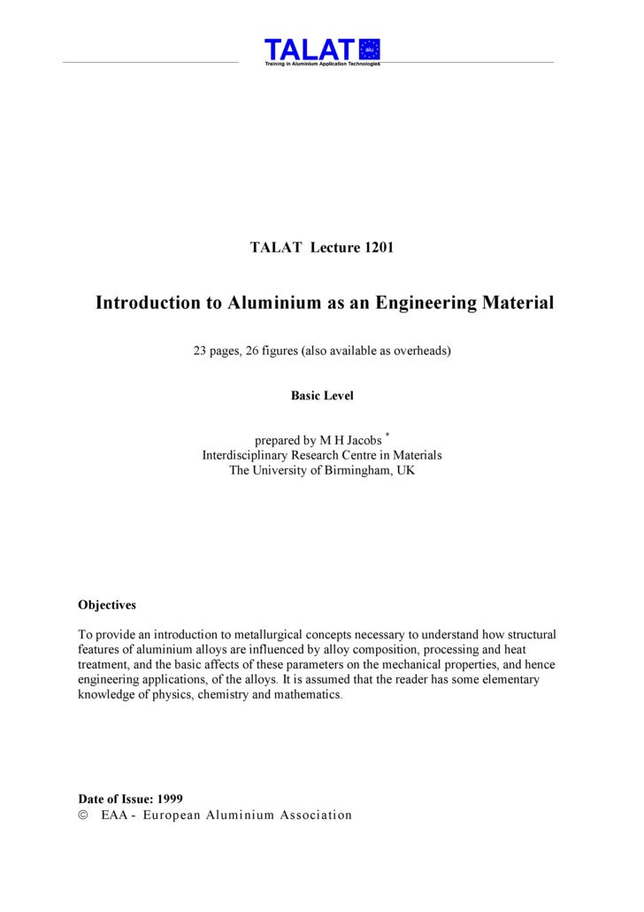 TALAT Lecture 1201      Introduction to Aluminium as an Engineering Material                        23 pages, 26 figures (...
