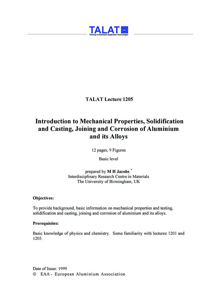 TALAT Lecture 1205     Introduction to Mechanical Properties, Solidification   and Casting, Joining and Corrosion of Alumi...
