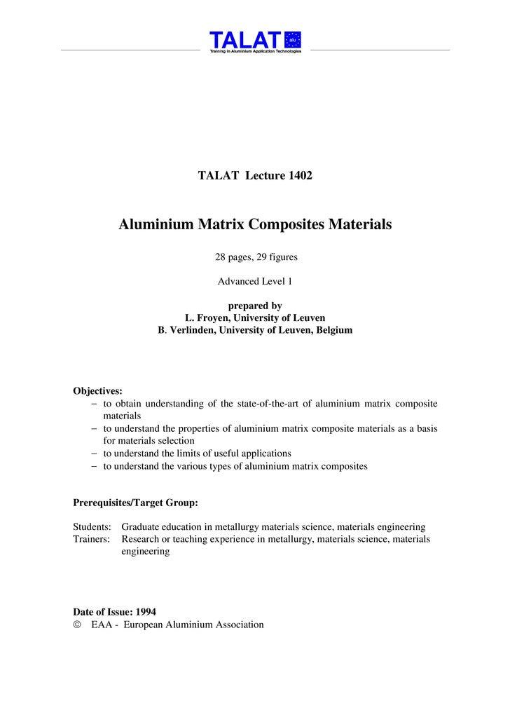 TALAT Lecture 1402                Aluminium Matrix Composites Materials                                    28 pages, 29 fi...
