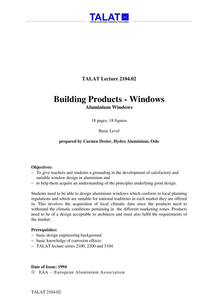 TALAT Lecture 2104.02                 Building Products - Windows                                Aluminium Windows        ...