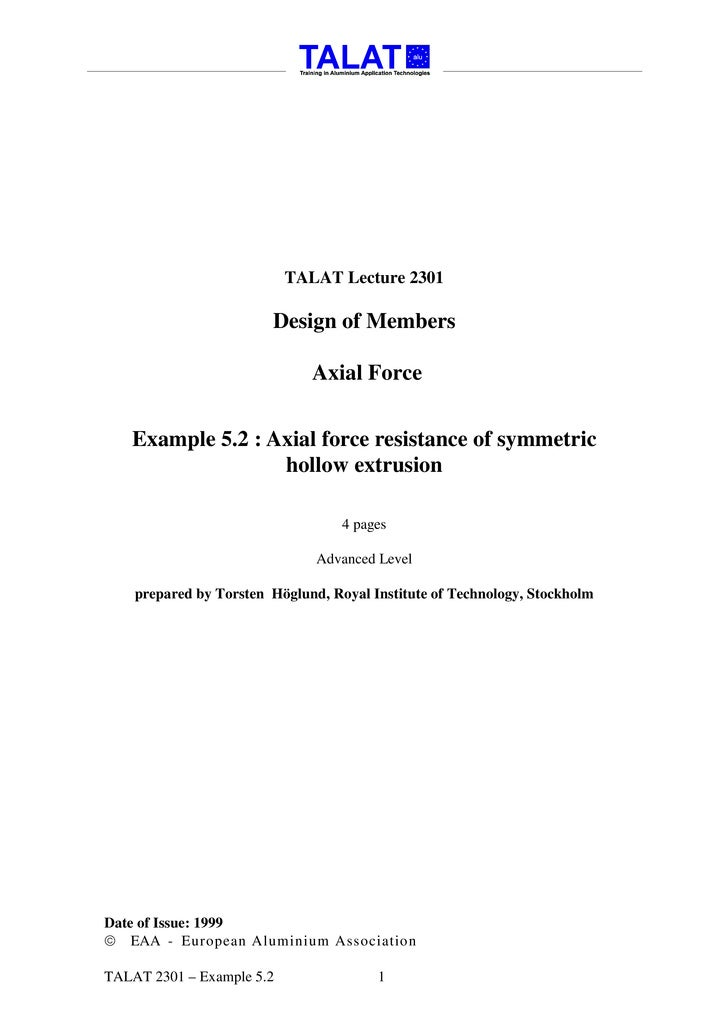 TALAT Lecture 2301                          Design of Members                                Axial Force      Example 5.2 ...