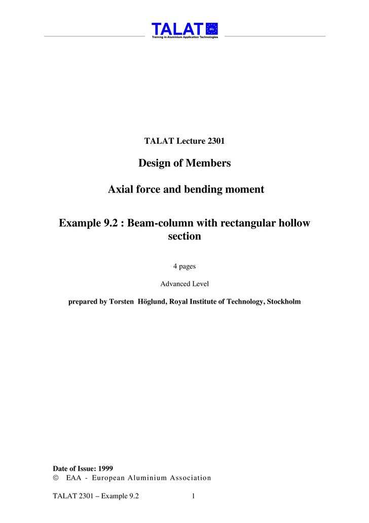TALAT Lecture 2301                          Design of Members                 Axial force and bending moment    Example 9....
