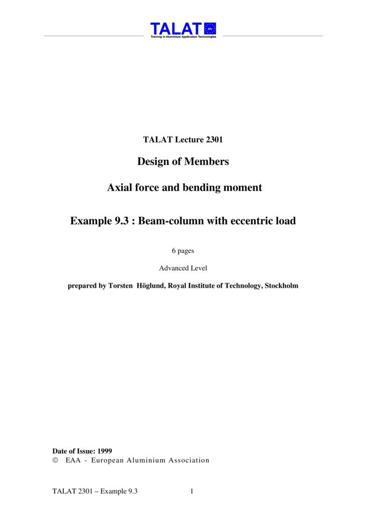 TALAT Lecture 2301                          Design of Members                 Axial force and bending moment        Exampl...