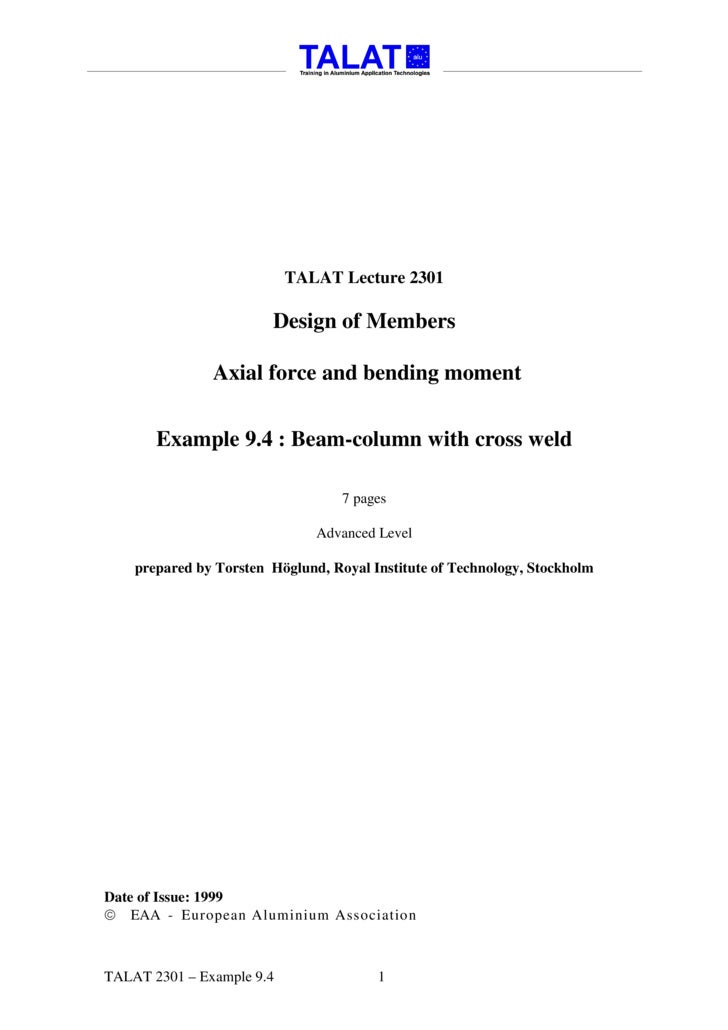 TALAT Lecture 2301                          Design of Members                 Axial force and bending moment          Exam...