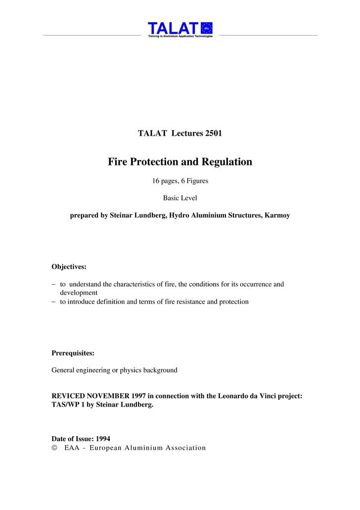 TALAT Lectures 2501                      Fire Protection and Regulation                                    16 pages, 6 Fig...
