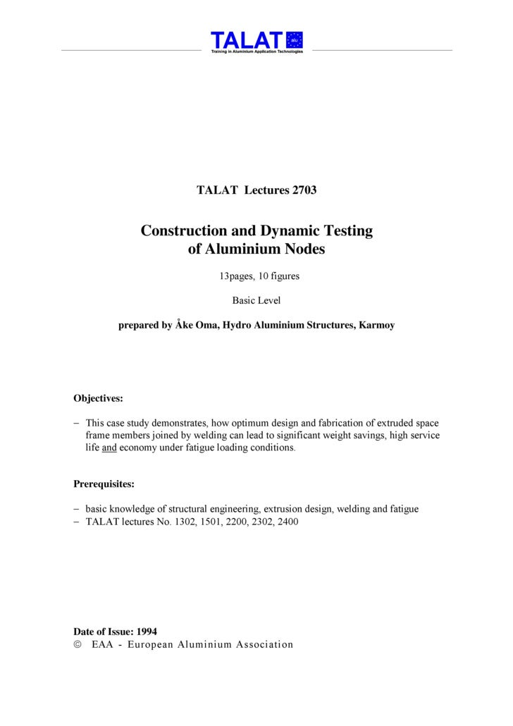 TALAT Lectures 2703                    Construction and Dynamic Testing                        of Aluminium Nodes         ...