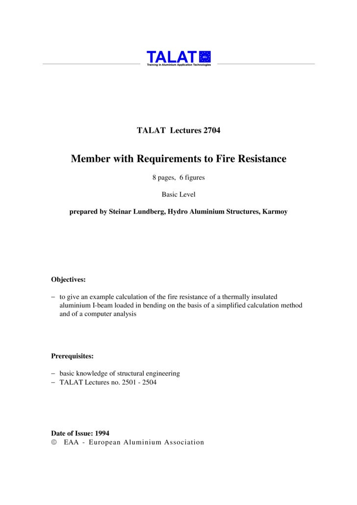 TALAT Lectures 2704         Member with Requirements to Fire Resistance                                  8 pages, 6 figure...