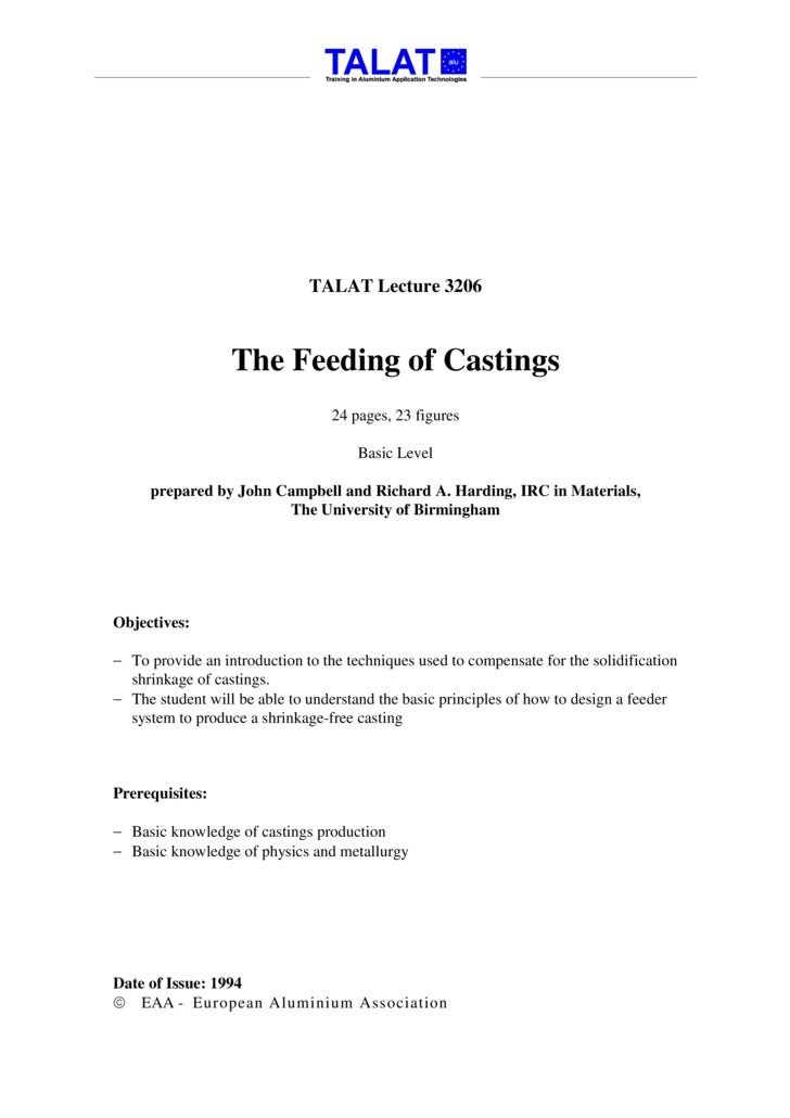 TALAT Lecture 3206                      The Feeding of Castings                                   24 pages, 23 figures    ...