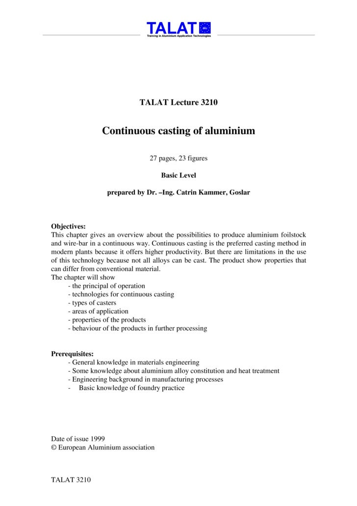 TALAT Lecture 3210                    Continuous casting of aluminium                                    27 pages, 23 figu...