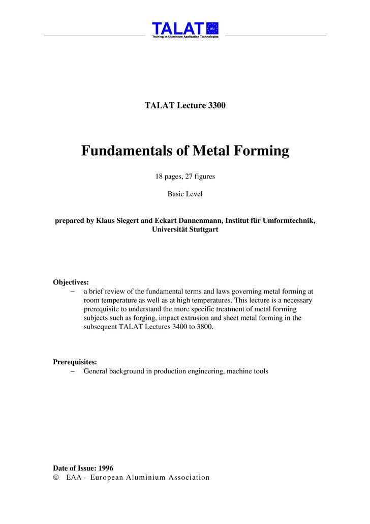 TALAT Lecture 3300              Fundamentals of Metal Forming                                  18 pages, 27 figures       ...