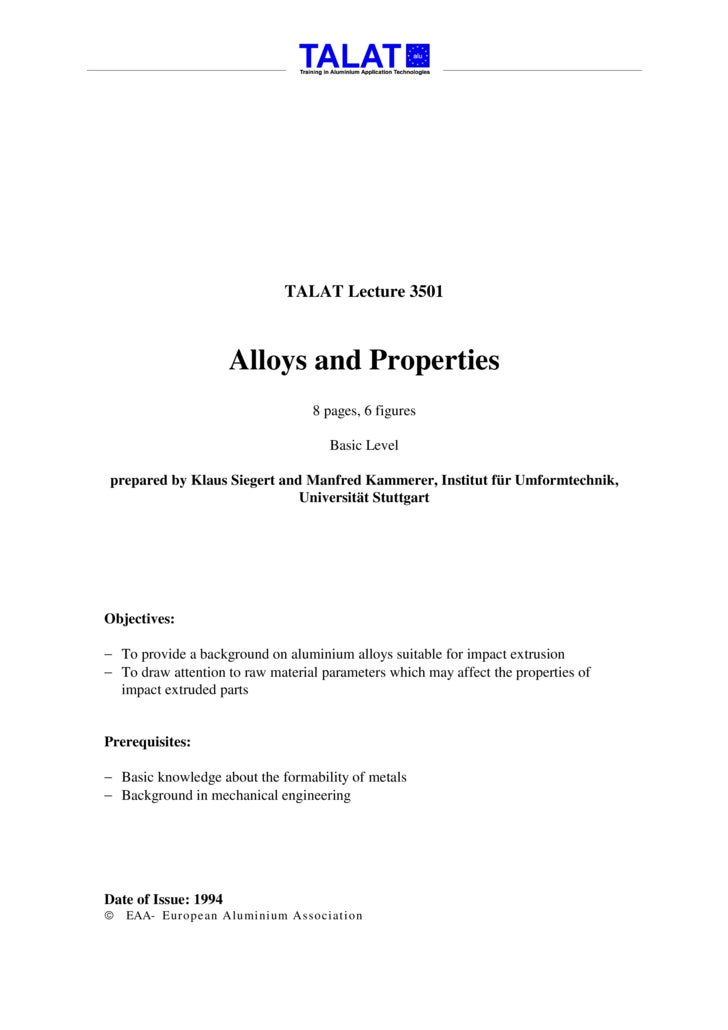 TALAT Lecture 3501                          Alloys and Properties                                   8 pages, 6 figures    ...