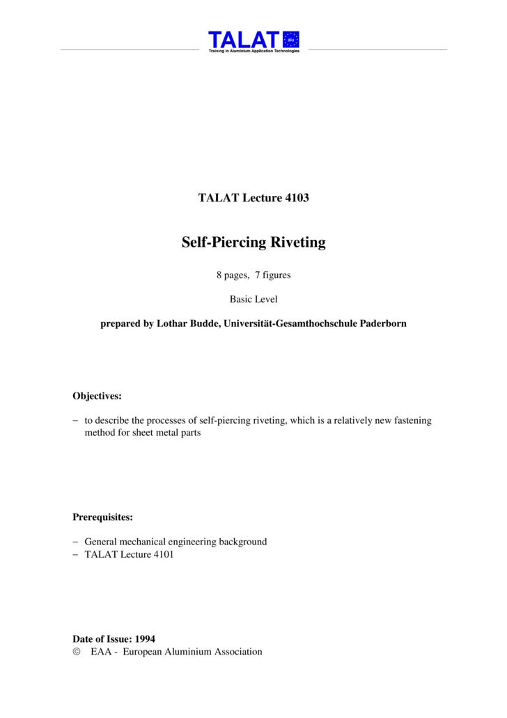 TALAT Lecture 4103                              Self-Piercing Riveting                                      8 pages, 7 fig...