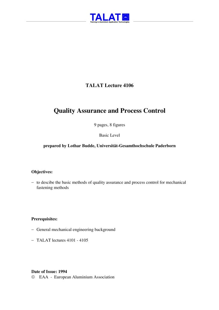 TALAT Lecture 4106                  Quality Assurance and Process Control                                    9 pages, 8 fi...