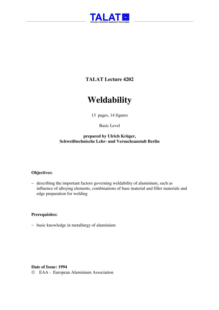 TALAT Lecture 4202                                   Weldability                                  13 pages, 14 figures    ...