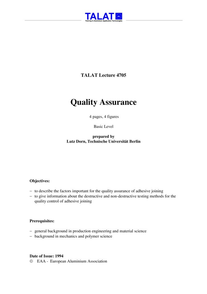 TALAT Lecture 4705                             Quality Assurance                                    4 pages, 4 figures    ...