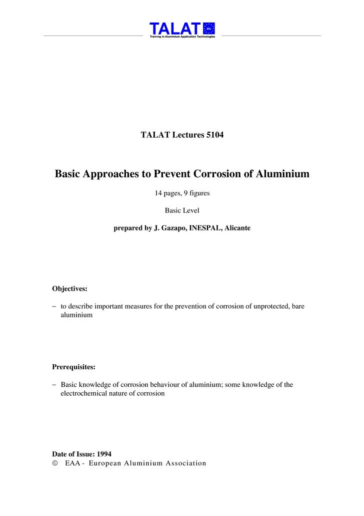 TALAT Lectures 5104    Basic Approaches to Prevent Corrosion of Aluminium                                   14 pages, 9 fi...