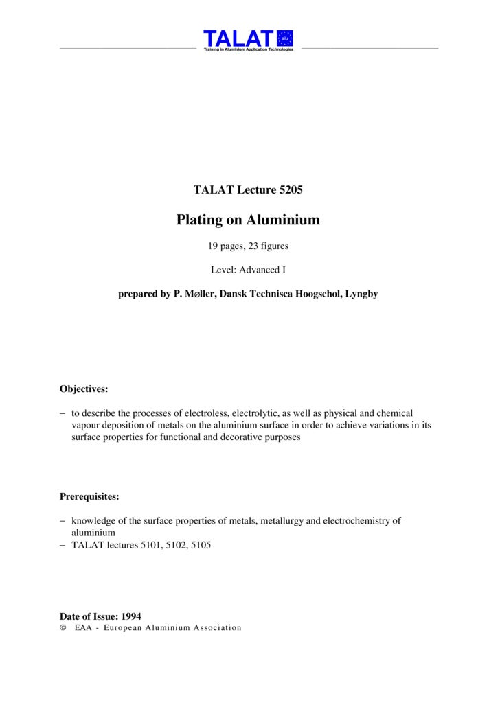 TALAT Lecture 5205                              Plating on Aluminium                                     19 pages, 23 figu...