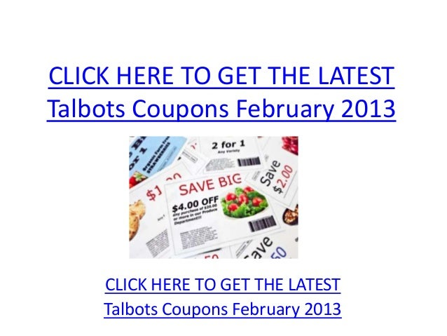 photograph relating to Talbots Printable Coupon identify Talbots Coupon codes February 2013 - Printable Talbots Discount codes