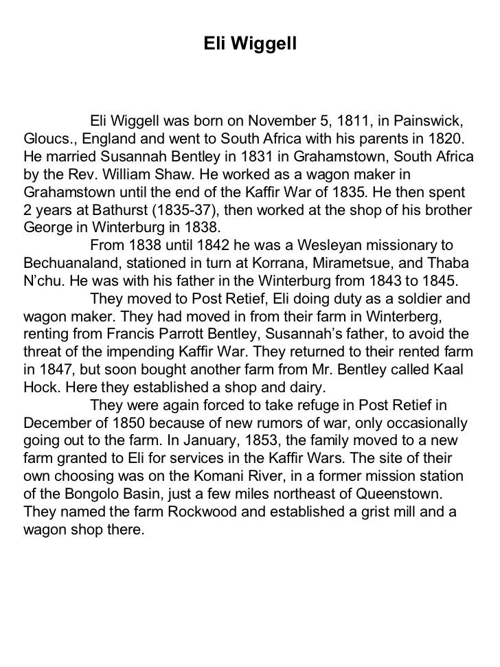Eli Wiggell Eli Wiggell was born on November 5, 1811, in Painswick, Gloucs., England and went to South Africa with his par...