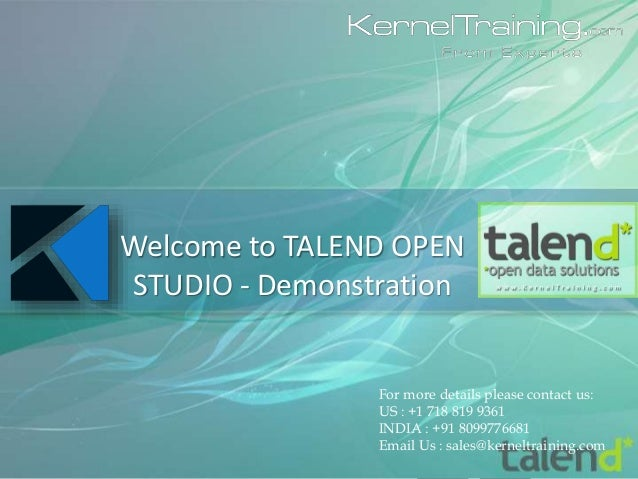 For more details please contact us: US : +1 718 819 9361 INDIA : +91 8099776681 Email Us : sales@kerneltraining.com Welcom...