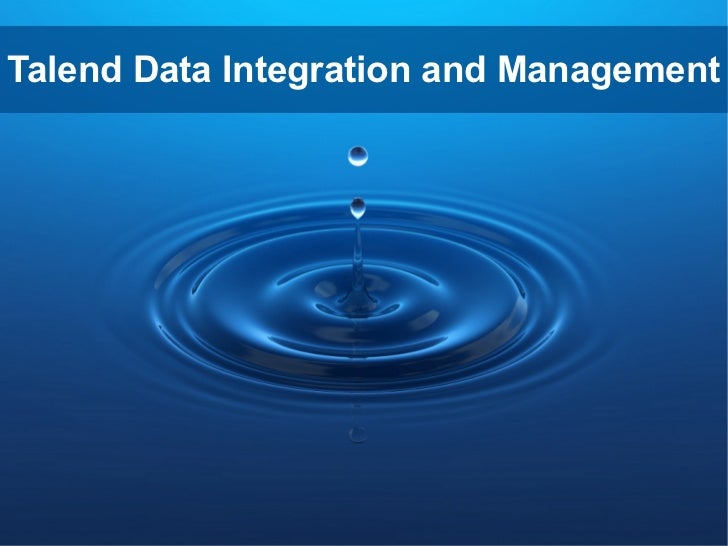 Talend Data Integration and Management