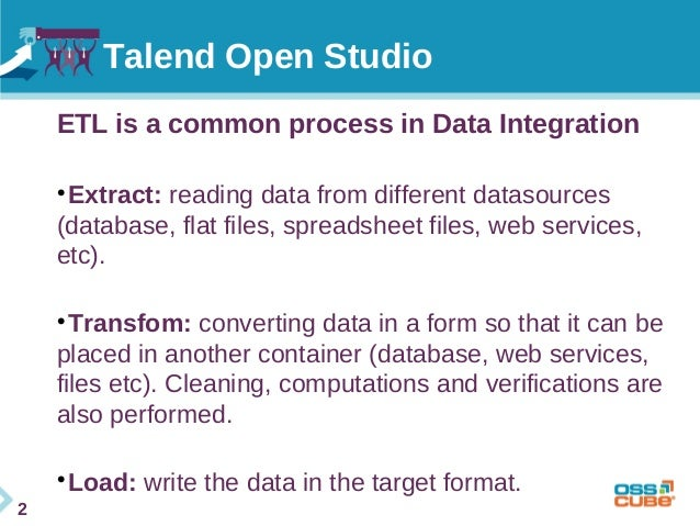 Talend Open Studio Introduction - OSSCamp 2014