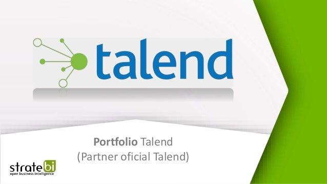 Portfolio Talend (Partner oficial Talend)