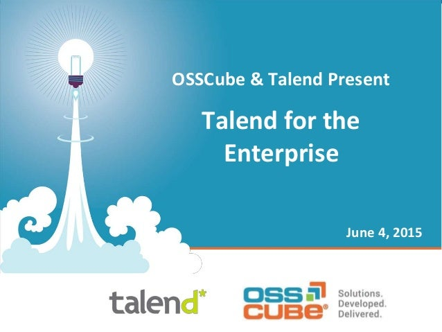 OSSCube & Talend Present Talend for the Enterprise June 4, 2015