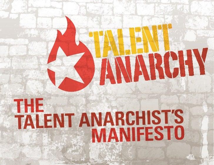 Talent Anarchist's Manifesto 2.0