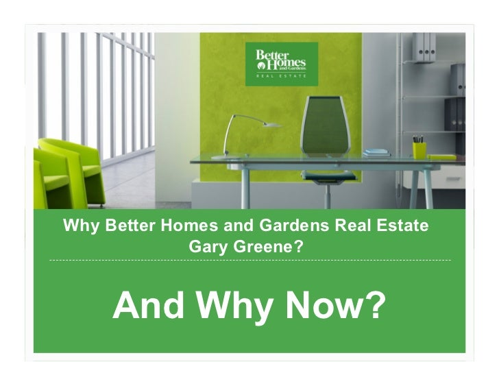 Why Better Homes And Gardens Real Estate Gary ...