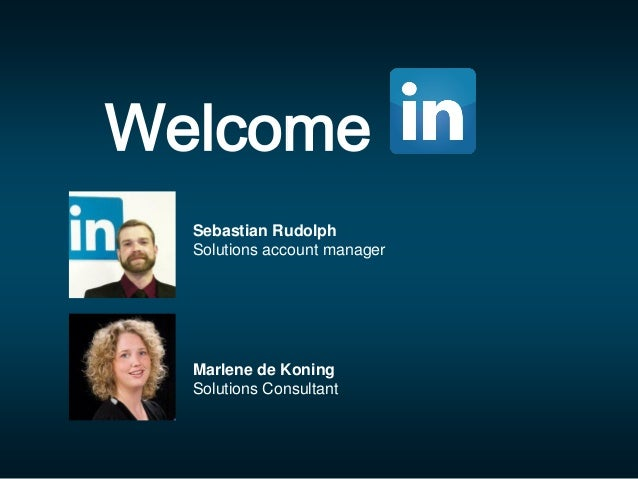 Welcome Marlene de Koning Solutions Consultant Sebastian Rudolph Solutions account manager
