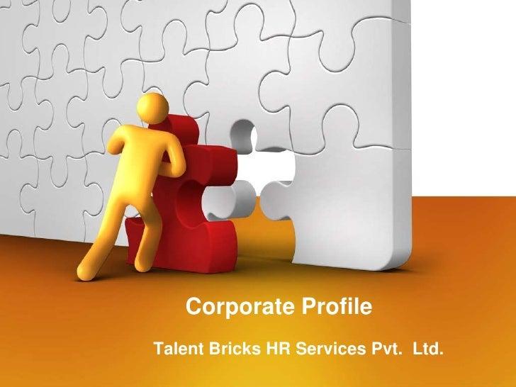 Corporate ProfileTalent Bricks HR Services Pvt. Ltd.