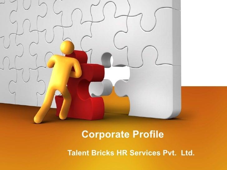 Corporate Profile Talent Bricks HR Services Pvt.  Ltd.