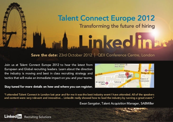Talent Connect Europe 2012                                                              Transforming the future of hiring ...