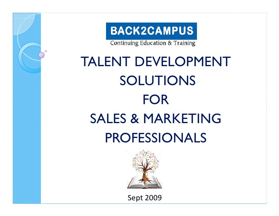 TALENT DEVELOPMENT      SOLUTIONS          FOR  SALES & MARKETING    PROFESSIONALS         Sept 2009